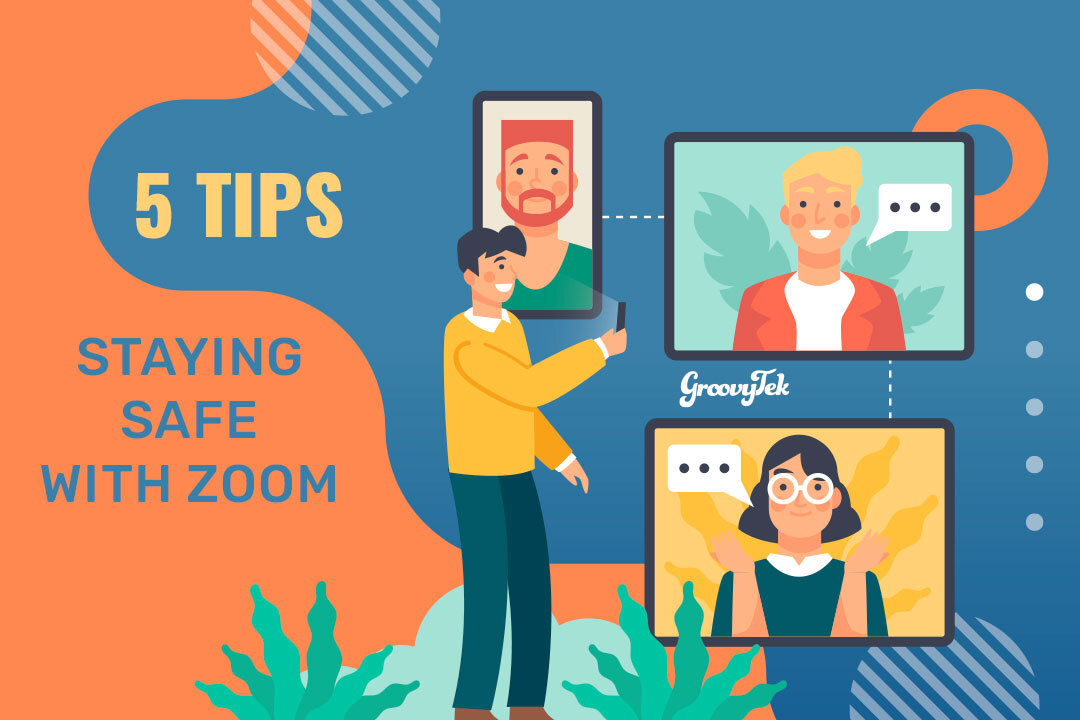 Zoom | 5 Tips for Staying Safe