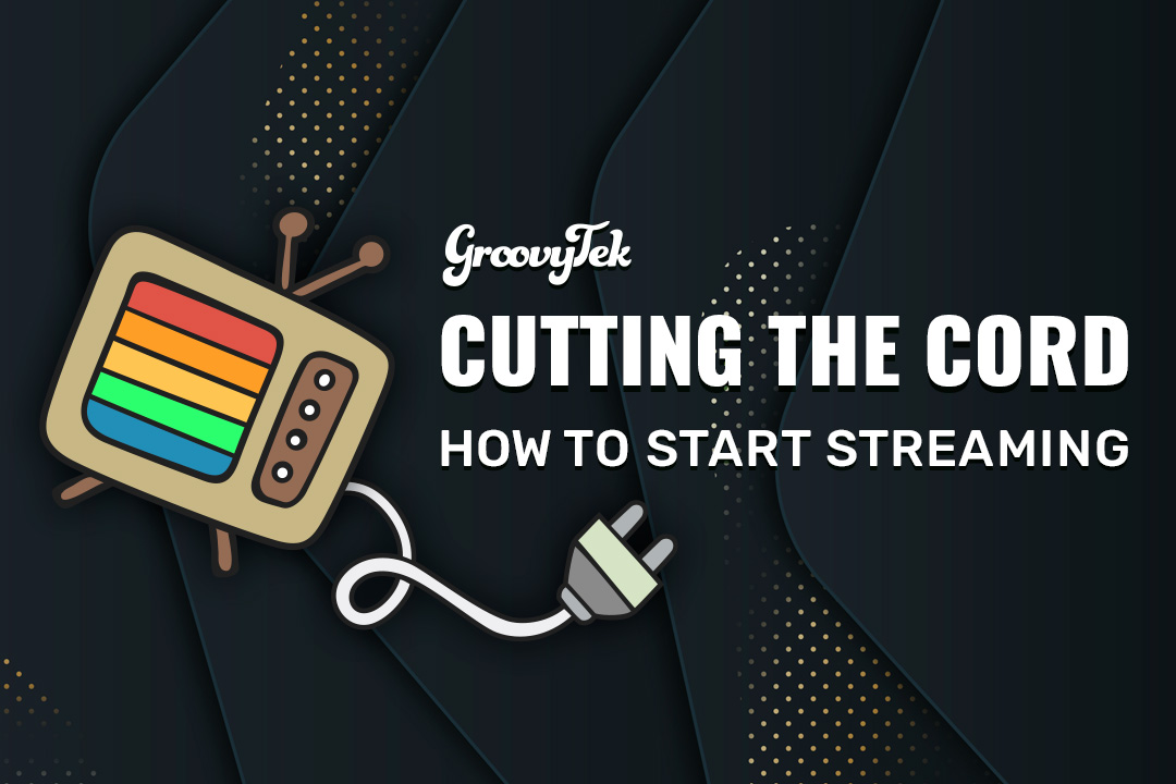 Cut the Cord with this Cable Solution to Start Streaming!