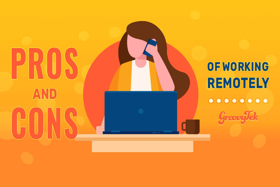 Working Remote | Telecommuting pros and cons